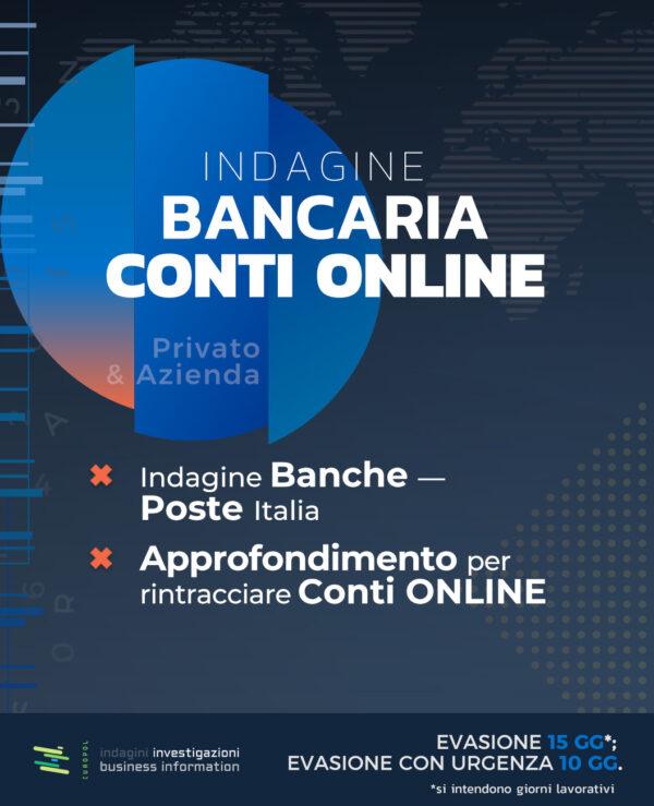 indagine bancaria conti online